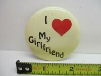 I Love My Girlfriend Vintage Button Pin Pinback