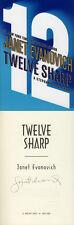 Janet Evanovich SIGNED AUTOGRAPHED Twelve Sharp HC Stephanie Plum 1st Ed/1st Pri