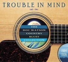Trouble in Mind (the Doc Watson Country Blues Co CD