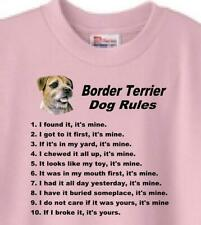 New ListingDog T Shirt - Border Terrier Dog Rules - Also Sweatshirt Available
