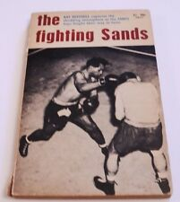 Ray Mitchell The Fighting Sands First Edition 1965