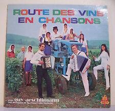 33T Guy AESCHLIMANN Disque LP ROUTE DES VINS EN CHANSONS Boire Choeurs Tastevins