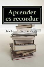 Aprender Es Recordar : Introducción Al Pensamiento Narrativo by Héctor...