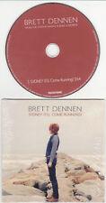 Brett Dennen - Sidney (I'll Come Running) - Promo Single - 1204