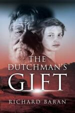 The Dutchman's Gift (Paperback or Softback)