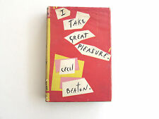 I Take Great Pleasure, by Cecil Beaton - 1956 - 1st Ed, Vintage Hardcover Book
