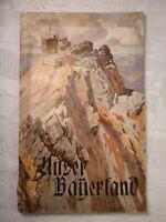 Broschüre: Unser Bayerland Ernst Platz 43 Seiten Bayern Reise Prospekt ca. 1900