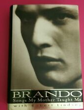 Brando Songs My Mother Taught Me Lindsey 1994  *FIRST EDITION*  HC/DJ Great Pics