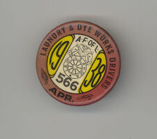 1938 TEAMSTERS IBT Badge PIN Laundry Dye Workers Drivers AFL Seattle WASHINGTON