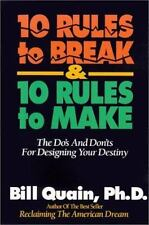 10 Rules to Break & 10 Rules to Make: The Do's and Dont's For Designing Your Des