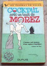 Gag de Poche n°13 Morez Cocktail avec un trait de Morez TTBE