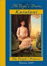 Royal Diaries: Ka'iulani : The People's Princess, Hawaii, 1889 by Ellen Emerson