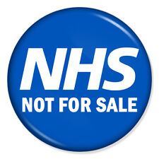 "NHS Not For Sale 25mm 1"" Pin Badge Button National Health Service Doctors Nurses"