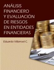 Analisis Financiero y Evaluacion de Riesgos en Entidades Financieras by Luis...