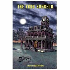 The Frog Surgeon by Dean Paschal (2013, Paperback)