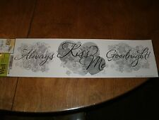"""""""ALWAY'S KISS ME GOODNIGHT"""" Wall Sticker Wall Decor WALL WORD DECAL NEW WITH TAG"""