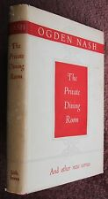 Ogden Nash - The Private Dining Room and Other New Verses - 1st Edition DW 1953