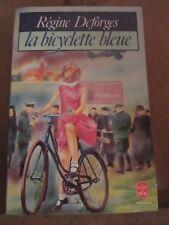 Régine Deforges: la bicyclette bleue/ Le Livre de Poche, 1987