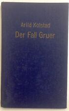Der Fall Gruer; Arild Kolstad