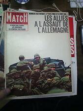 Paris Match n°827 13 fév 1965 alliés contre l'allemagne 1945 obsèques weygand