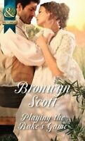Playing the Rake's Game (Rakes of the Caribbean, Book 2) by Scott, Bronwyn Book