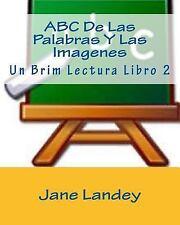 Un Brim Lectura Libro: ABC de Las Palabras y Las Imagenes : Un Brim Lectura...