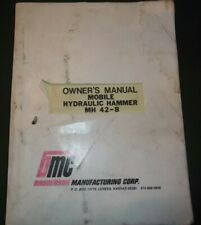 BMC BRODERSON MH 42-B HYDRAULIC HAMMER OPERATION & MAINTENANCE MANUAL BOOK