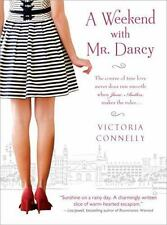 NEW A Weekend with Mr. Darcy by Victoria Connelly Paperback