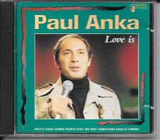 CD COMPIL 11 TITRES--PAUL ANKA--LOVE IS