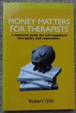Money Matters for Therapists - Guide for Self-Employed therapists & counsellors