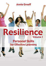 Resilience: The Personal Skills You Need to Be an Effective Learner, Volume 1 b