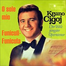 "7"" KRUNO CIGOJ O Sole Mio / Funiculi Funicula METRONOME incl. Jukeboxstrip 1970"