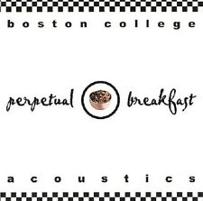 Boston College Acoustics: Perpetual Breakfast CD