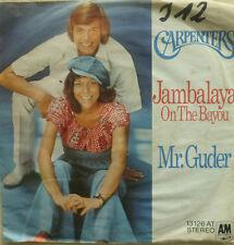 """7"""" 1973 KULT ! CARPENTERS : Jambalaya // nur VG ? \"""