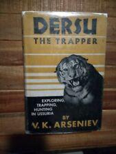 DERSU THE TRAPPER Hunting in Ussuria 1941 1st Ed Siberia Exploration Tiger Elk