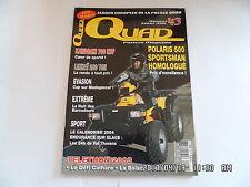 QUAD PASSION MAGAZINE N°43 01/2004 POLARIS 500 SPORTSMAN LINTHAI 260 YETI    H37