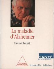Livre : La Maladie d'Alzheimer - Hubert Aupetit - Résumé et Sommaire Dedans