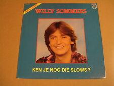 MAXI SINGLE / WILLY SOMMERS - KEN JE NOG DIE SLOWS ?