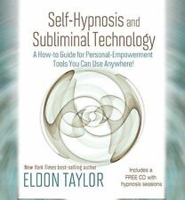 Self-Hypnosis And Subliminal Technology: A How-to Guide for Personal-