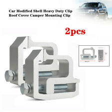 2xUniversal Car Modified Shell Heavy Duty Clip Roof Cover Camper Mounting Clips