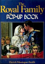 MONTAGUE-SMITH, Patrick - THE ROYAL FAMILY POP-UP BOOK