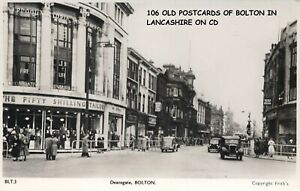 106 OLD VINTAGE POSTCARDS & PHOTO'S OF BOLTON IN LANCASHIRE ON CD