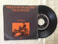 Dizzy Man's Band – Tickatoo - 7' Vinile 45 giri