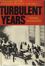 TURBULENT YEARS BY IRVING BERNSTEIN  (1970) HARD