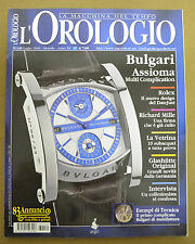 N9215 RIVISTA L'OROLOGIO N.149 BULGARI ROLEX RICHARD MILLE GLASHUTTE TOURBILLON
