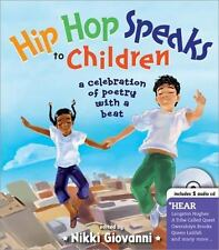 Hip Hop Speaks to Children: A Celebration of Poetry with a Beat [With CD] (Mixed