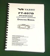 Yaesu FT-857D Instruction Manual - Premium Card Stock Covers & 32 LB Paper!