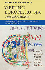 Writing Europe, 500-1450: Texts and Contexts (Essays and Studies), , Used; Good