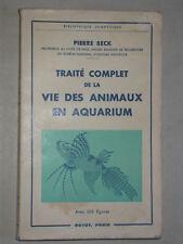 Vie des animaux en aquarium Beck - Payot 1961 - batraciens poissons exotiques