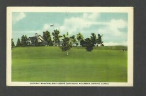 Canada 1930's PC - Rockway Municipal Golf Course Club House, Kitchener, Ont.